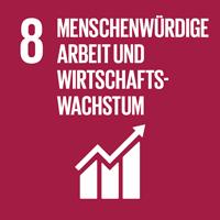 8 - Menschenwürdige Arbeit und Wirtschaftswachstum